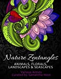 Nature Zentangles: Animals, Florals, Landscapes, and Seascapes: Coloring Books for Grown-Ups, Adult Relaxation