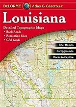 Louisiana Atlas & Gazetteer (Delorme Atlas & Gazetteer)