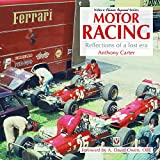 Motor Racing - Reflections of a Lost Era (Veloce Classic Reprint)