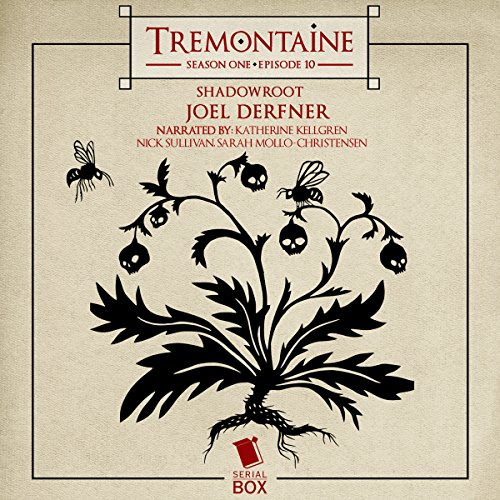 Tremontaine: Shadowroot: Episode 10 audiobook cover art