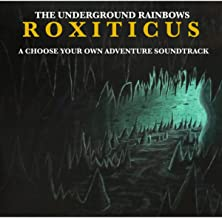 Roxiticus: A Choose Your Own Adventure Soundtrack