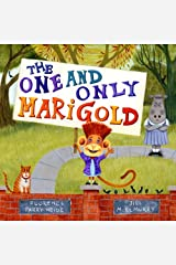 The One and Only Marigold Library Binding