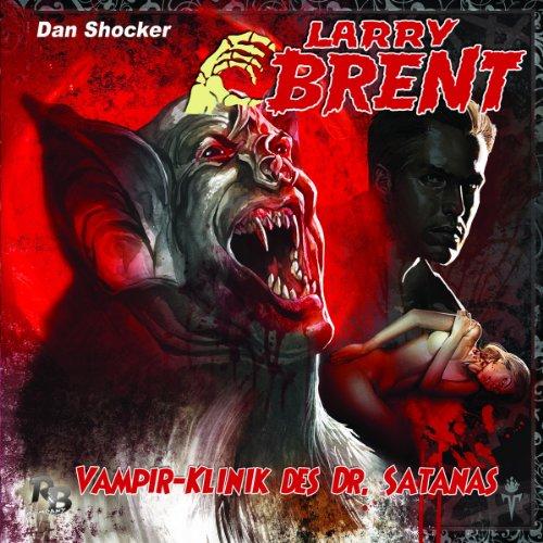 Vampirklinik des Dr. Satans (Larry Brent 11) Titelbild