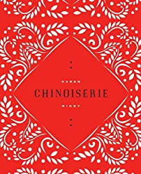 Chinoiserie (Ahsahta Press, 2012). Sawtooth Poetry Prize. Poetry.