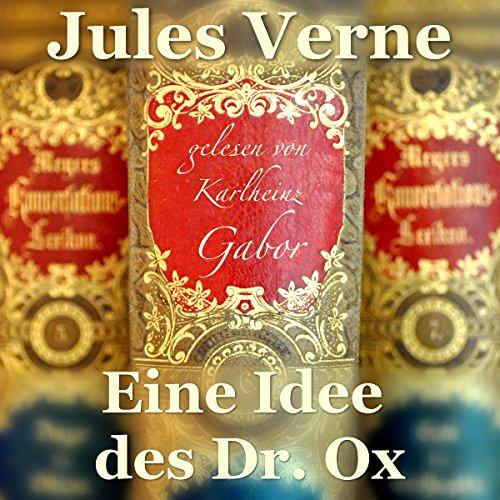 Eine Idee des Dr. Ox Titelbild