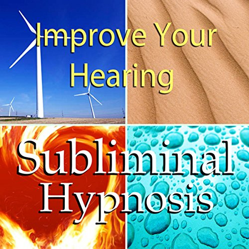 Improve Your Hearing Subliminal Affirmations audiobook cover art