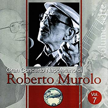 Gran concerto napoletano, Vol. 7