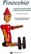 Pinocchio - Illustrato e in italiano semplice e moderno: Il libro (Italian Edition)