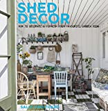 Coulthard, S: Shed Decor