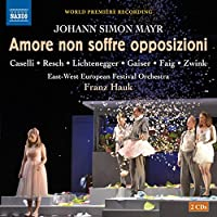 Mayr: Amore Non Soffre Opposit