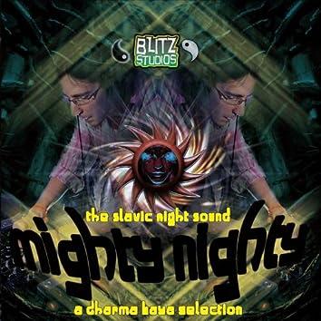 Mighty Nighty by Dharma Kaya: The Slavic Night Sound