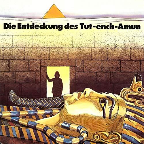 Die Entdeckung des Tut-ench-Amun Titelbild
