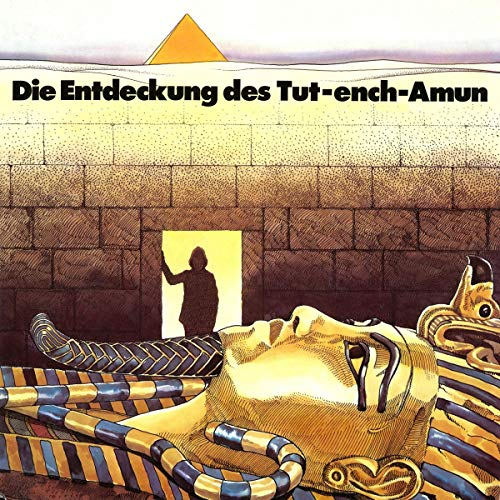 Die Entdeckung des Tut-ench-Amun audiobook cover art