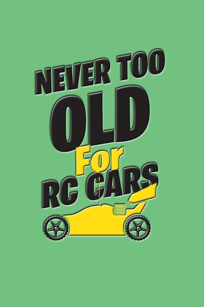 擁するギャラリー一致するNever Too Old For RC Cars: Versatile Journal with RC Cars and Trucks theme on the cover.