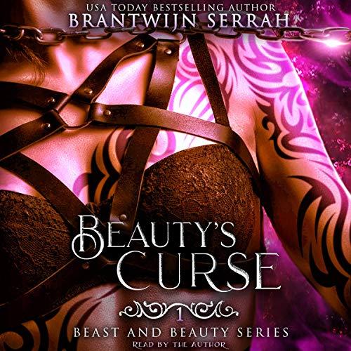 Beauty's Curse Audiobook By Brantwijn Serrah cover art