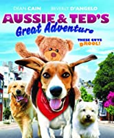 Aussie and Ted's Great Adventure [Blu-ray]