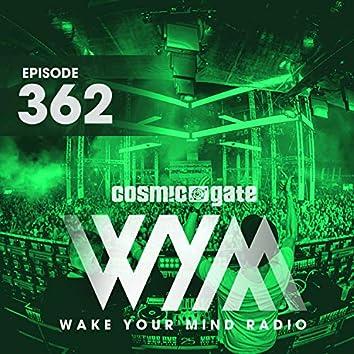 Wake Your Mind Radio 362