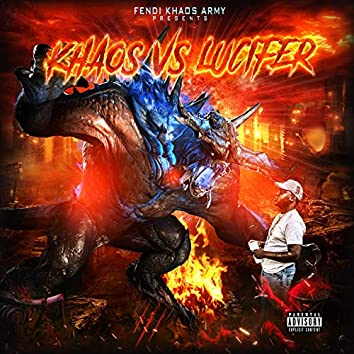 Khaos vs Lucifer