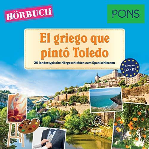 El griego que pintó Toledo. 20 landestypische Kurzgeschichten zum Spanischlernen Titelbild