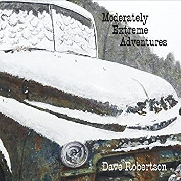 Moderately Extreme Adventures