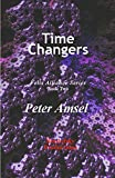 Time Changers (Felis Alliance Series Book 2) (English Edition)