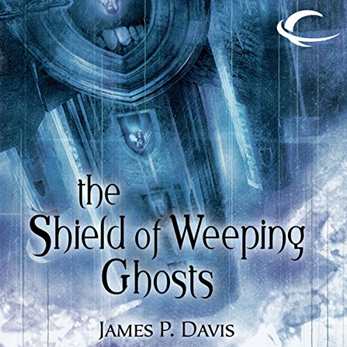 The Shield of Weeping Ghosts audiobook cover art