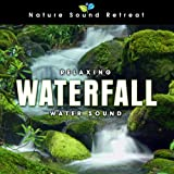 Relaxing Waterfall: Water Sound for Sleep and Dreams