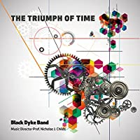 Triumph Of Time-the Music Of Peter Graham: Black Dyke Band