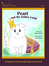 Pearl and the Golden Comb: Castle Tales Science Set 1 - Chemistry - Book 1