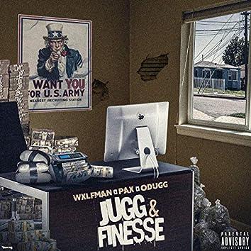 Jugg & Finesse (feat. WXLFMAN & ODUGG)