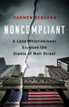 Noncompliant: A Lone Whistleblower Exposes the Giants of Wall Street