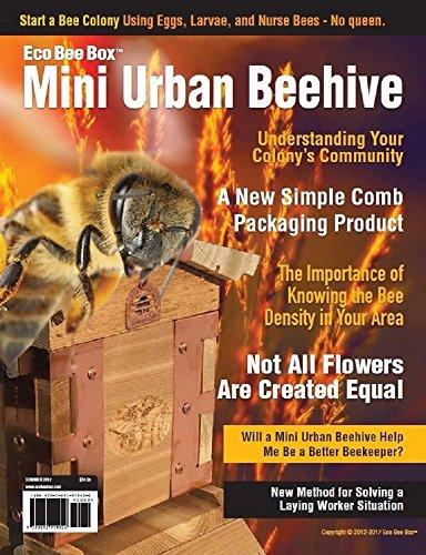 Eco Bee Box Mini Urban Beehive: MUB (Summer 2017) (English Edition)