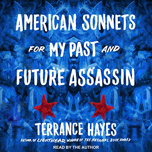 American Sonnets for My Past and Future Assassin audiobook cover art