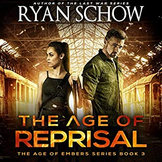 The Age of Reprisal: A Post-Apocalyptic Survival Thriller cover art