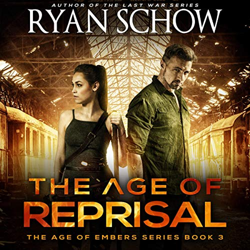 The Age of Reprisal: A Post-Apocalyptic Survival Thriller audiobook cover art