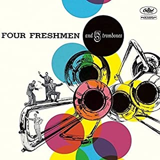 Four Freshmen & 5 Trombones
