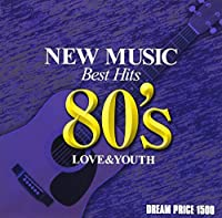 DREAM PRICE 1500 愛と青春のニューミュージック・ベスト'80s