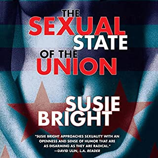 The Sexual State of the Union audiobook cover art