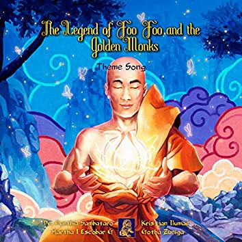 The Legend of Foo Foo and the Golden Monks (Theme Song)