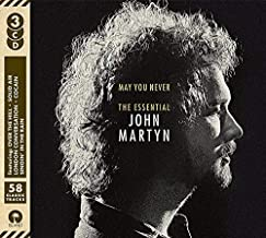 May You Never: Essential John Martyn