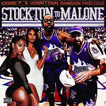 Stockon To Malone (feat. Downtown Dawson)