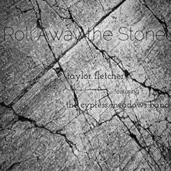 Roll Away the Stone (feat. The Cypress Meadows Band)