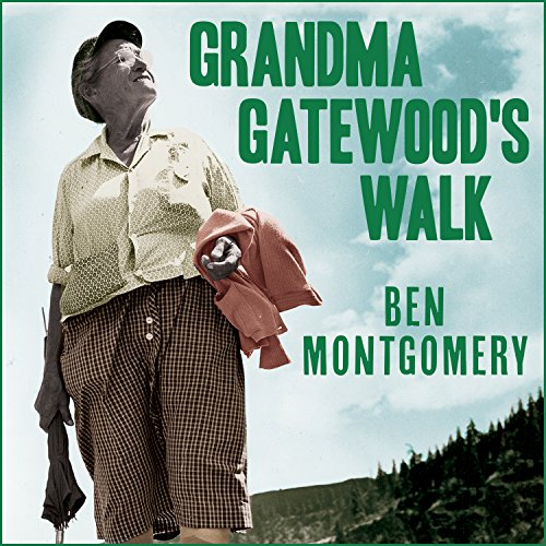 Grandma Gatewood's Walk     The Inspiring Story of the Woman Who Saved the Appalachian Trail              By:                                                                                                                                 Ben Montgomery                               Narrated by:                                                                                                                                 Patrick Lawlor                      Length: 7 hrs and 54 mins     917 ratings     Overall 4.5