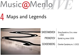 Maps And Legends Disc IV; Shostakovich: String Quartet No. 8 In C Minor, Op. 110 - Prokofiev: Quintet In G Minor, Op. 39 - Schoenberg: Chamber Symphony No. 1, Op. 9
