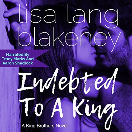 Indebted to a King: The King Brothers cover art