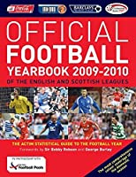 The Official Football Yearbook of the English and Scottish Leagues 2009-2010 2009-2010