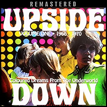 Upside Down, Vol. One - Coloured Dreams from the Underworld - Remastered