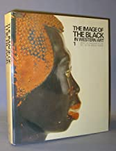 The Image of the Black in Western Art 1: From the Pharaohs to the Fall of the Roman Empire