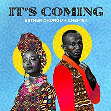 It's Coming (feat. Chef 187)