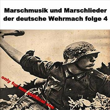 Marschmusik und Marschlieder der deutsche Wehrmacht folge 4